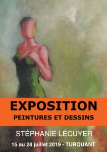 Exposition Stéphanie Lécuyer, Turquant, 15 au 28 juillet 2019